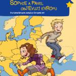 Sophie aPavel objevují Evropu