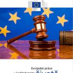 Evropské právo vkaždodenním životě