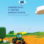 Zemědělství: vcentru našeho života