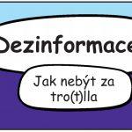"""Dezinformační komiks """"Jak nebýt za tro(t)lla"""""""